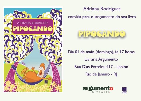 Lançamento do Livro Pipocando - Adriana Rodrigues